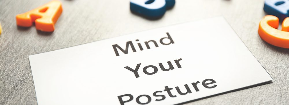 You, Your Posture, and Why It Matters